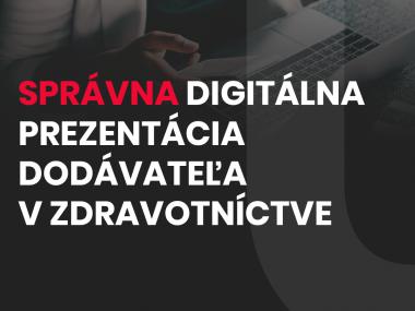 Správna digitálna prezentácia dodávateľa vzdravotníctve